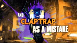 Claptrap in Borderlands the Pre-Sequel