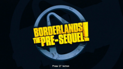 Borderlands The Pre-Sequel Start Screen