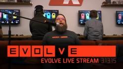 Evolve Live Stream 3-13-15