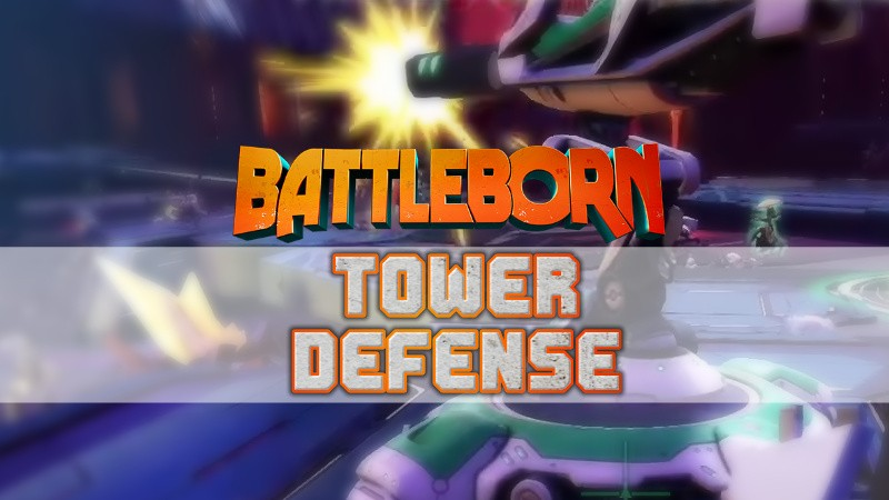 Battleborn - Tower Defense