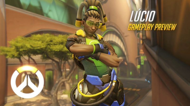 Overwatch - Lúcio Gameplay PreviewOverwatch - Lúcio Gameplay Preview