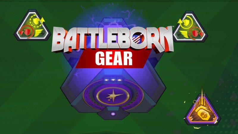 Battleborn Gear Overview