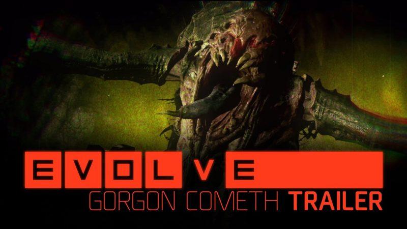 Evolve — Gorgon Cometh