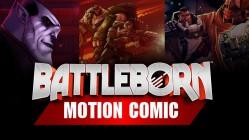 Battleborn Motion Comic all episodes
