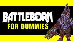 Battleborn Guide for Dummies