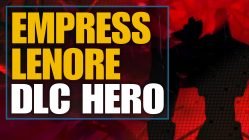 Empress Lenore DLC Hero