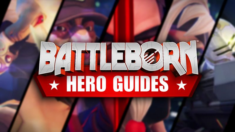 battleborn hero guides