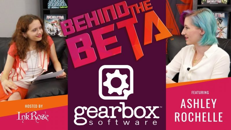 Behind The Beta EP 1: Gearbox Content Artist, Ashley Rochelle