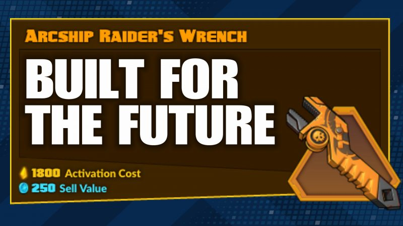 "Legendary ""Arcship Raider's Wrench"" hinting at New Story Operation - Battleborn"