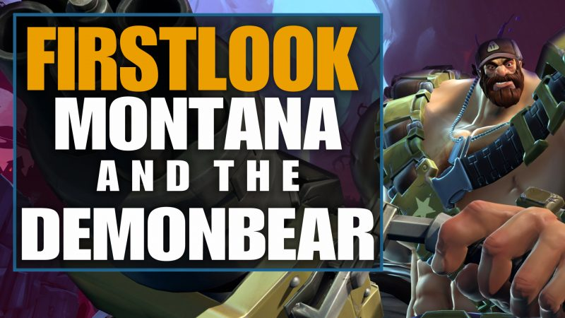 Firstlook Montana and the DemonBear - Battleborn