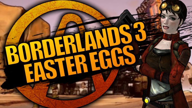 Borderlands 3 Easter Eggs