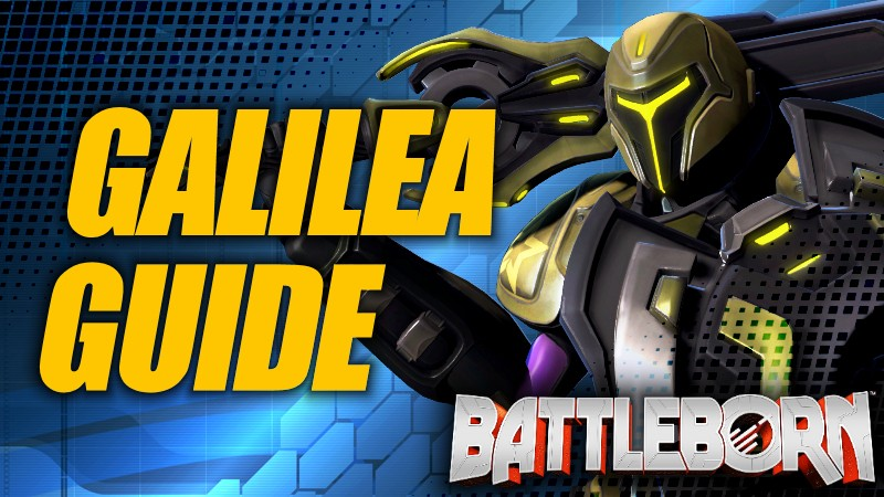 Holistic Galilea Guide - Battleborn