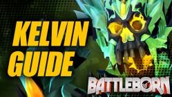Holistic Kelvin Guide - Battleborn