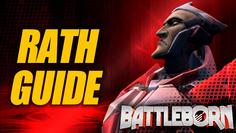 Holistic Rath Guide - Battleborn