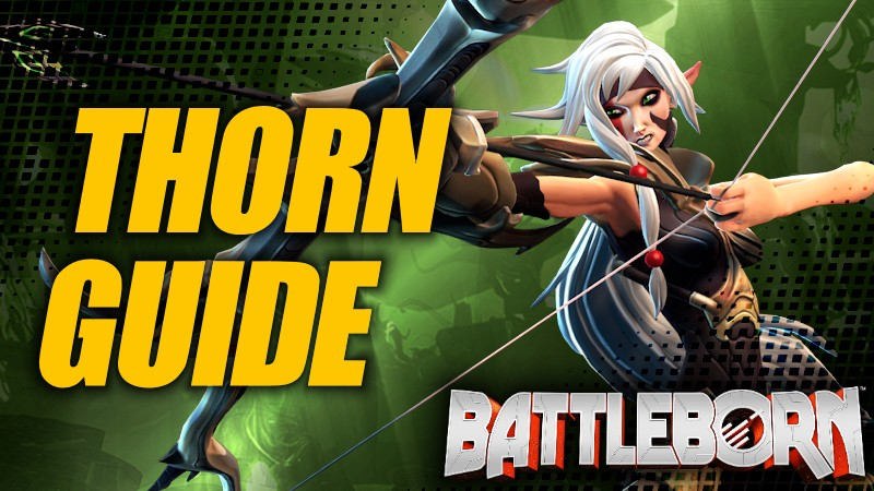 Holistic Thorn Guide - Battleborn