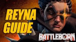 Holistic Reyna Guide - Battleborn