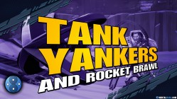Battleborn Events Tank Yankers and Rocket Brawl Preview