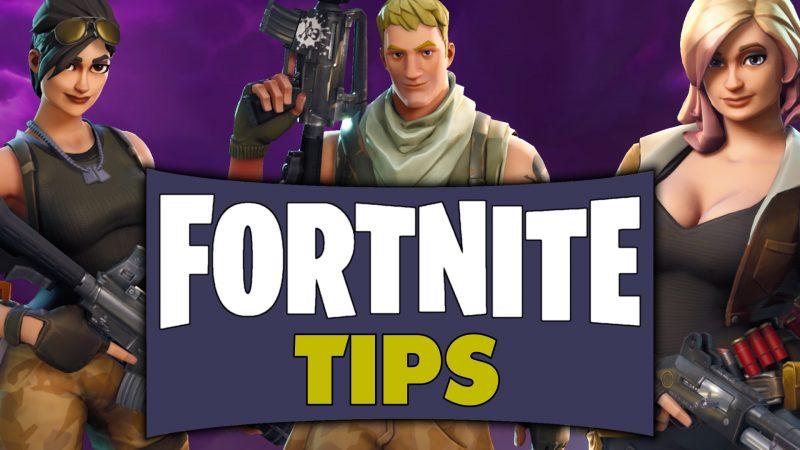 Fortnite Tips