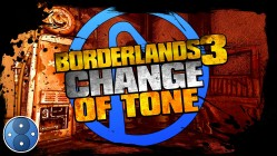Borderlands 3 Chnage of Tone