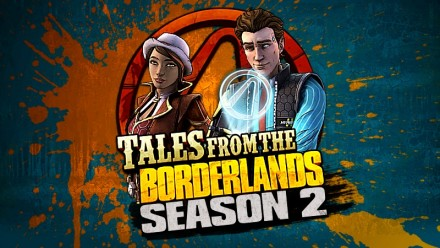 Tales from the Borderlands - Season 2