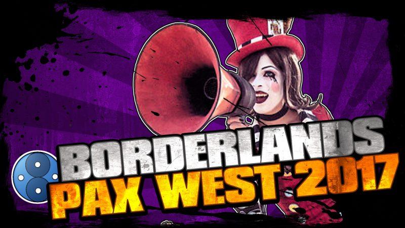 Borderlands News Update At Pax West 2017