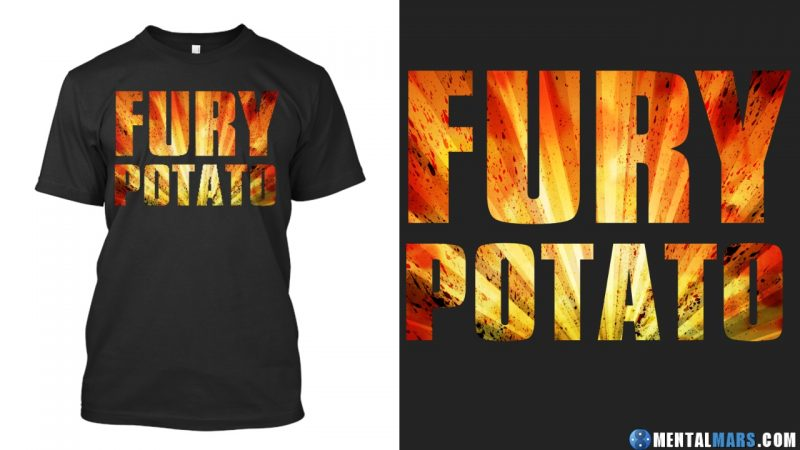 Fury Potato Shirt
