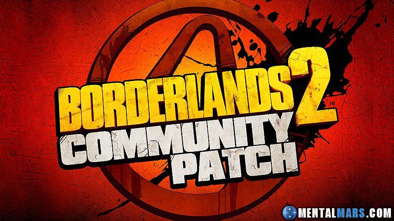 Borderlands 2 News » MentalMars Borderlands 2 Community Patch
