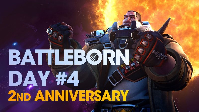 Battleborn Day 4 - 2nd Anniversary