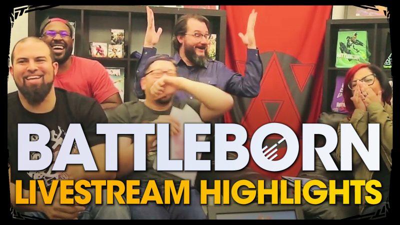 Battleborn - Live Stream Highlights